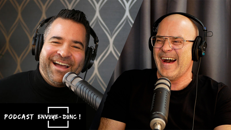 Podcast Envoye-donc avec Daniel Grenier et Sylvain D. Desjardins